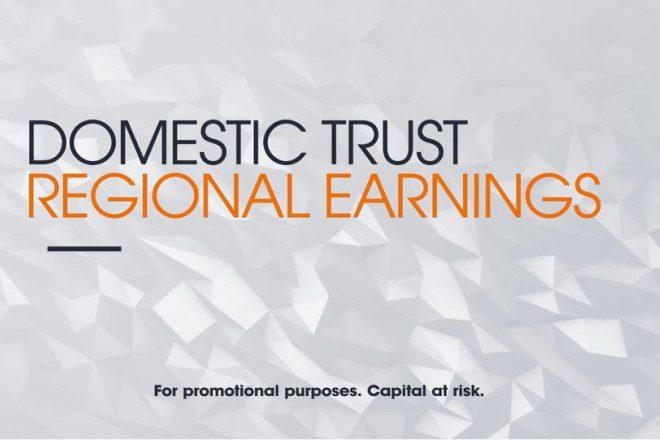 Domestic Trust, Regional Earnings.
