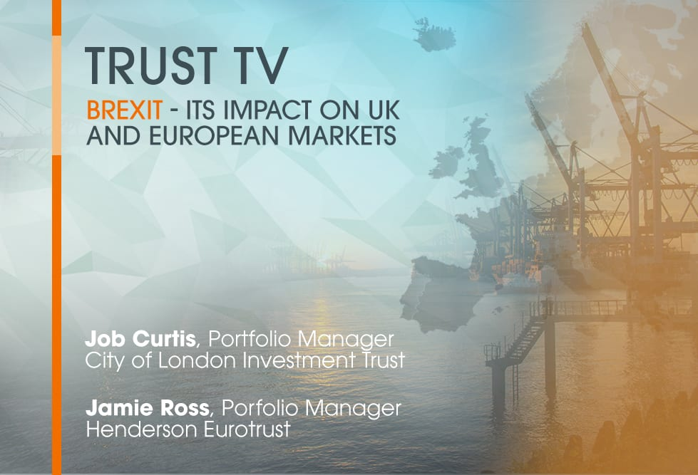 Trust TV: Brexit – its impact on UK and European markets
